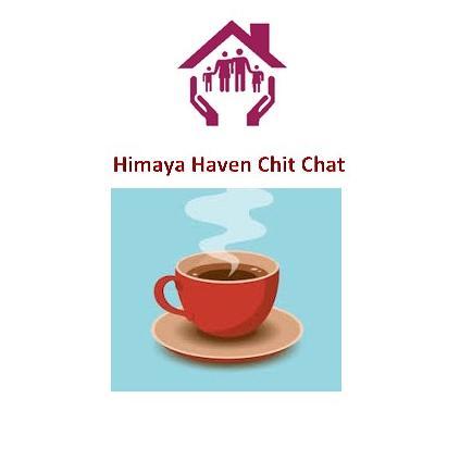 Himaya Haven Chit Chat – Session 2